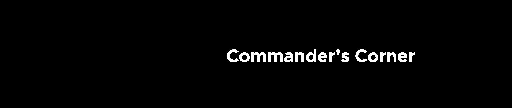 Commander's Corner - Deployment